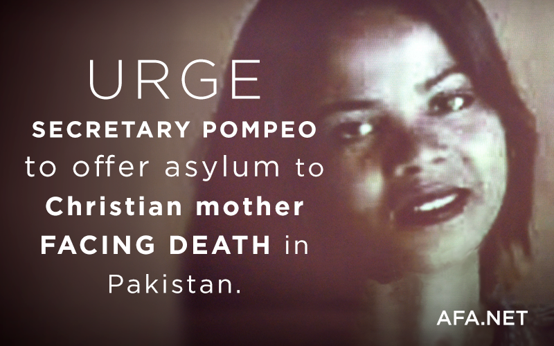 Urge Secretary Pompeo to offer asylum to Christian mother facing death in Pakistan