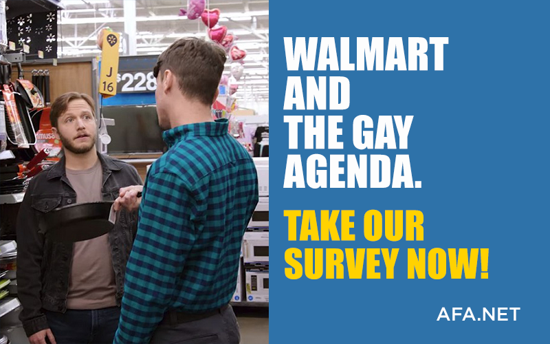 Walmart's Homosexual Agenda? – Take Our Survey