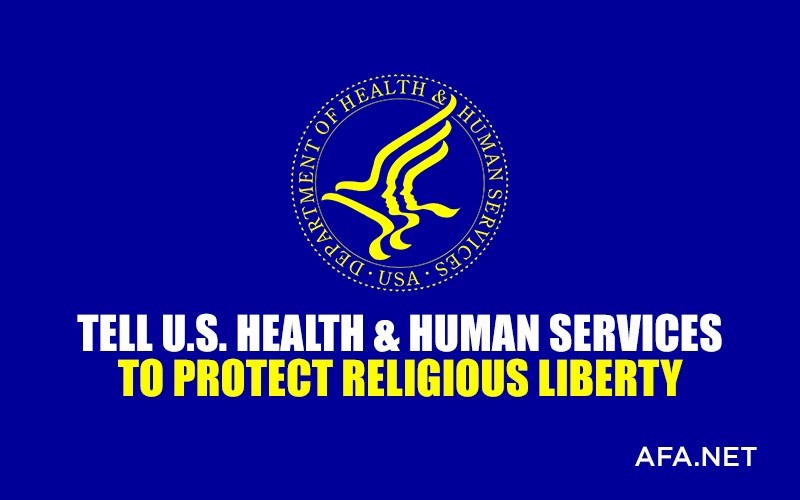 Act now! Liberals are trying to stop religious liberty at U.S. Department of Health!
